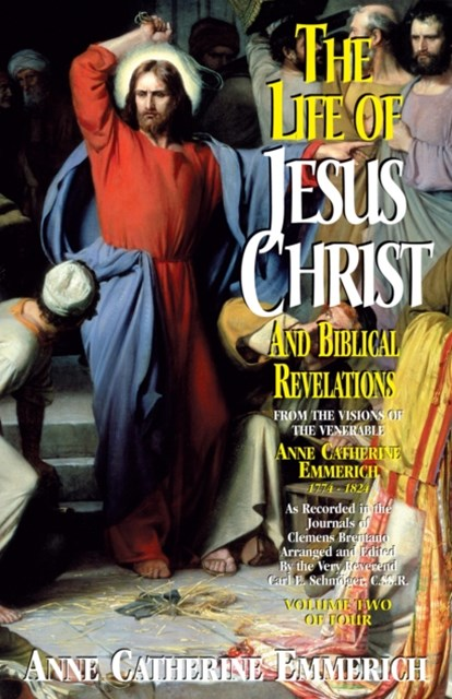 Life of Jesus Christ and Biblical Revelations