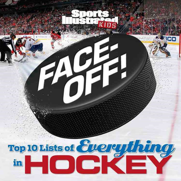 Face-Off!: Top 10 Lists of Everything in Hockey