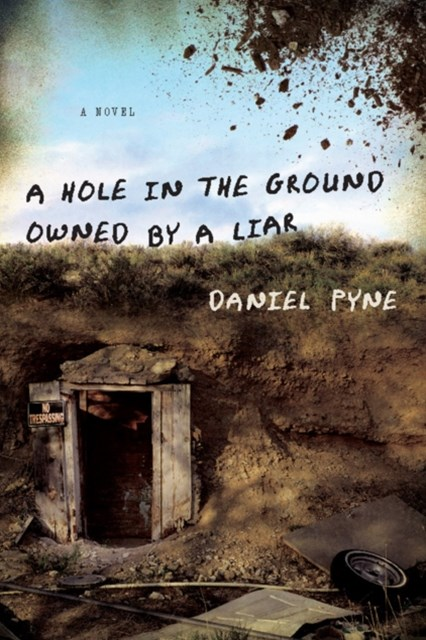 Hole in the Ground Owned by a Liar