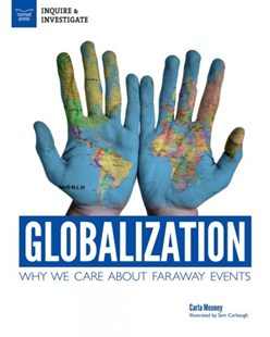 Globalization by Carla Mooney, Samuel Carbaugh (9781619306660) - PaperBack - Business & Finance