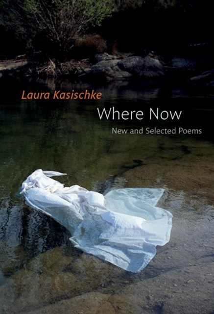 (ebook) Where Now: New and Selected Poems