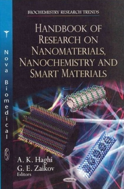 Handbook of Research on Nanomaterials, Nanochemistry and Smart Materials