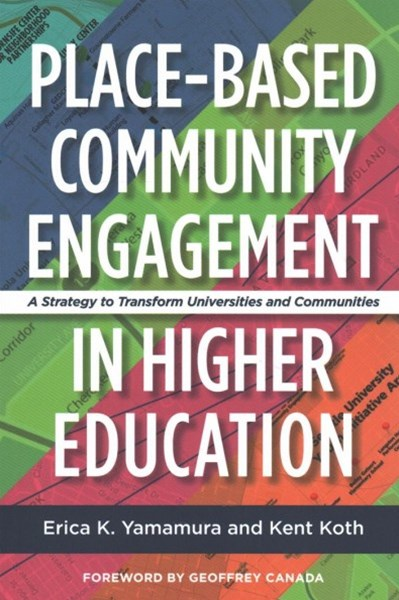 Place-based Community Engagement in Higher Education