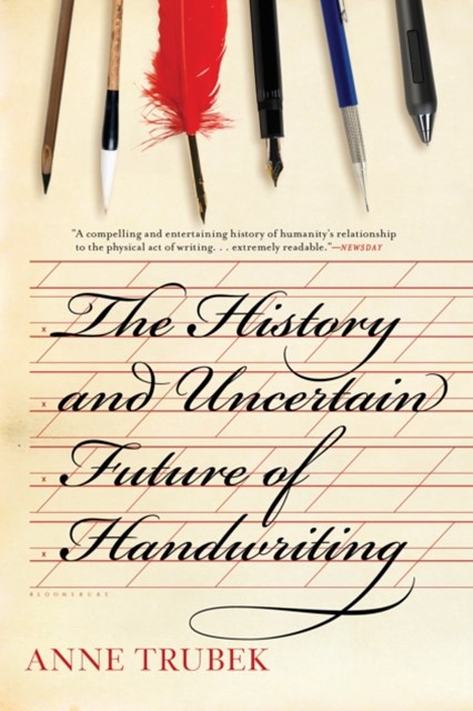 History and Uncertain Future of Handwriting