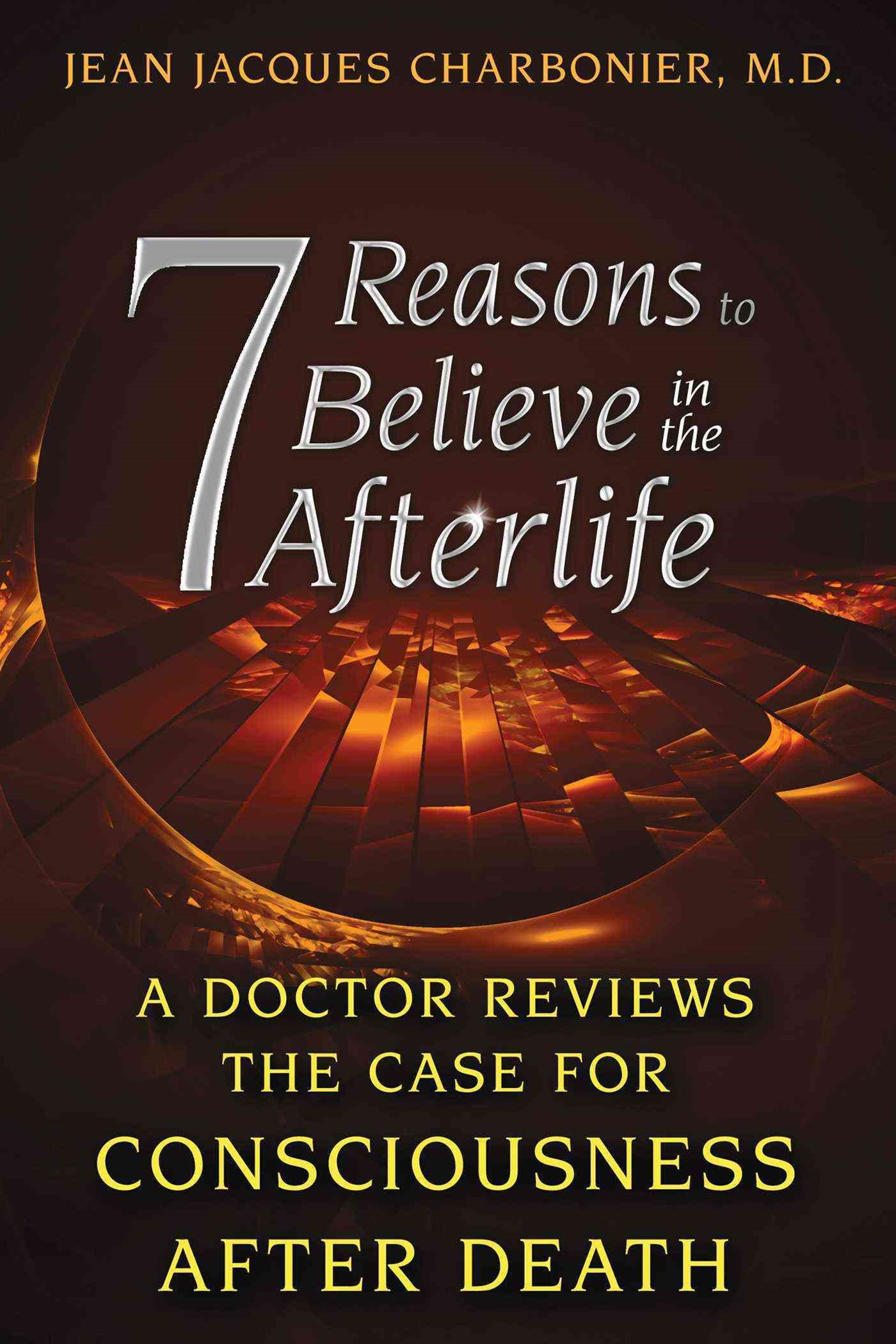 7 Reasons to Believe in the Afterlife