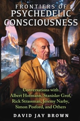 Frontiers of Psychedelic Consciousness