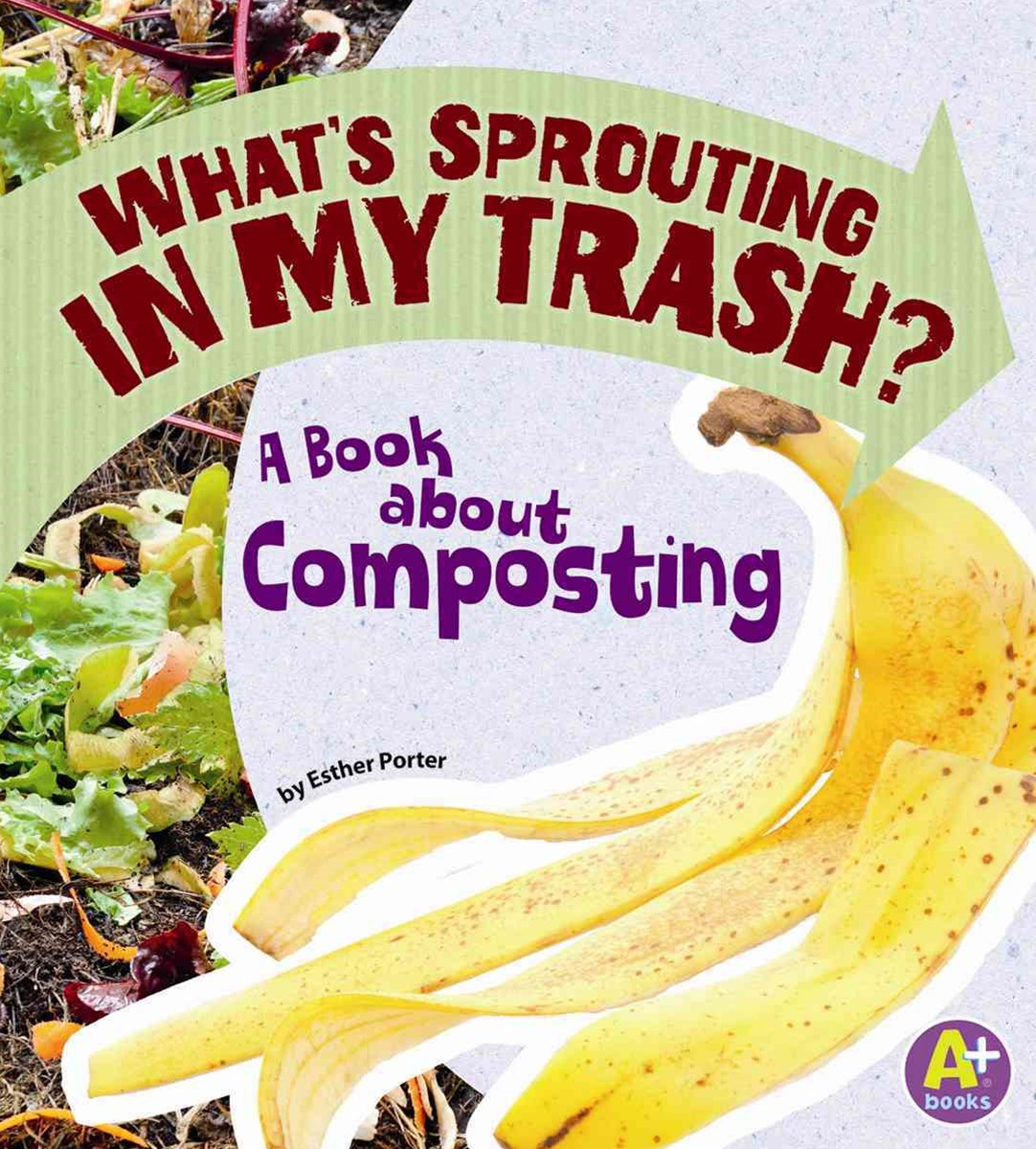 What's Sprouting in My Trash?