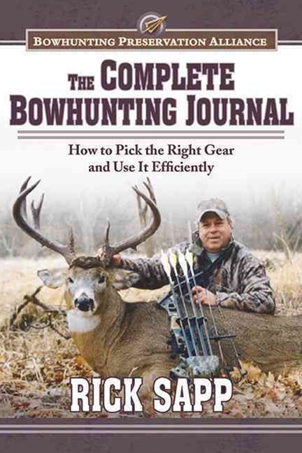 The Complete Bowhunting Journal