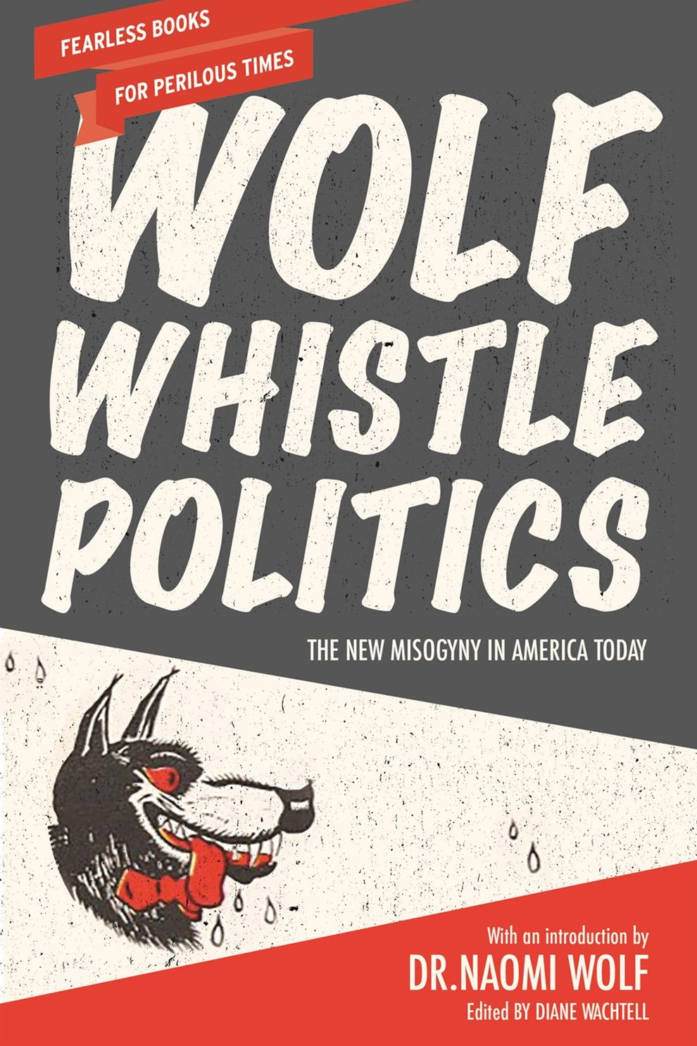 Wolf Whistle Politics
