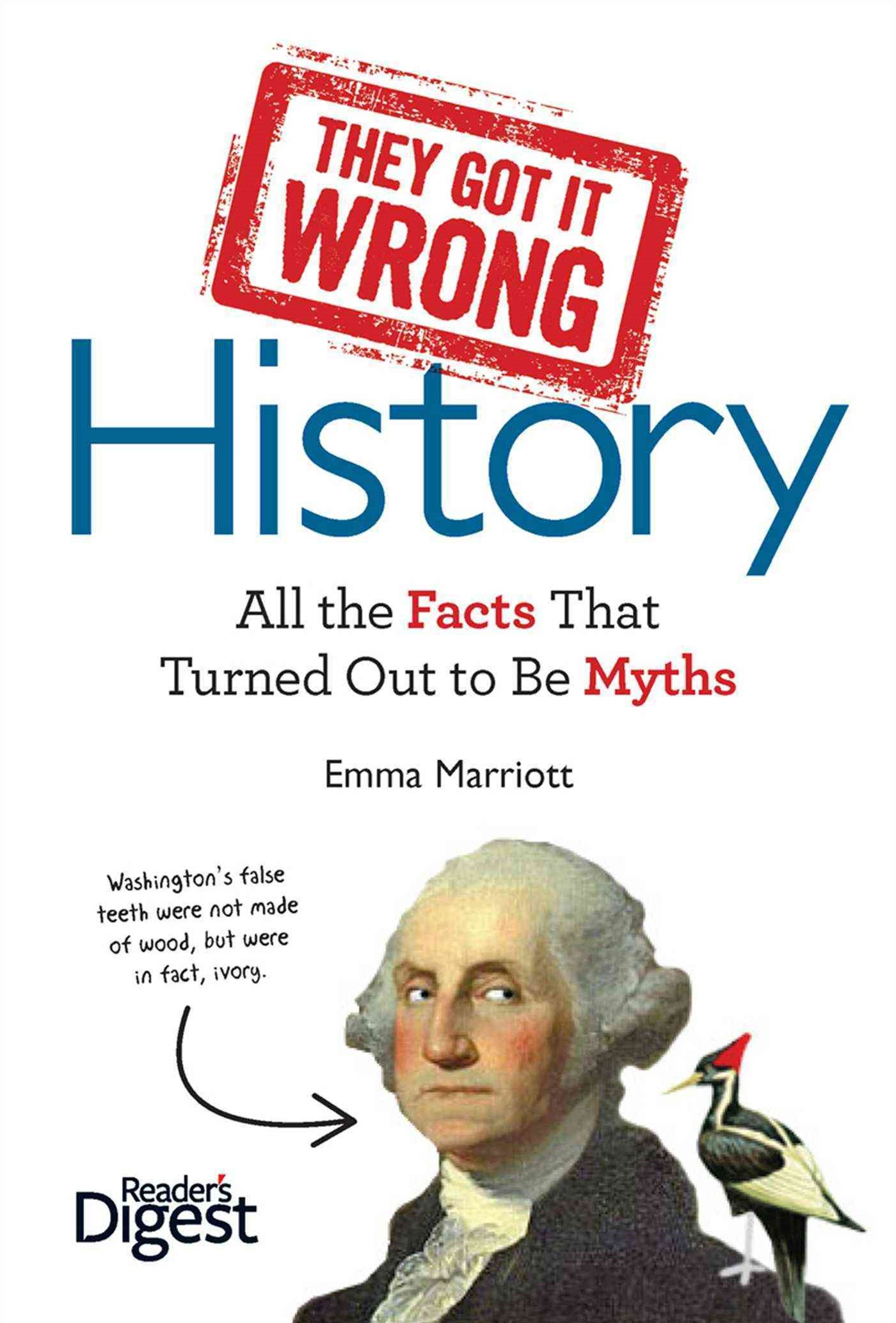 They Got It Wrong: History