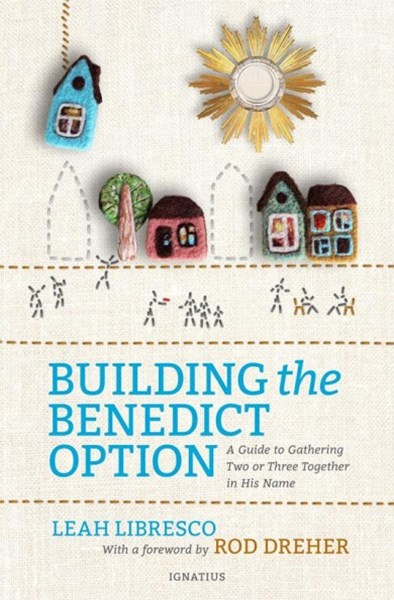 Building the Benedict Option