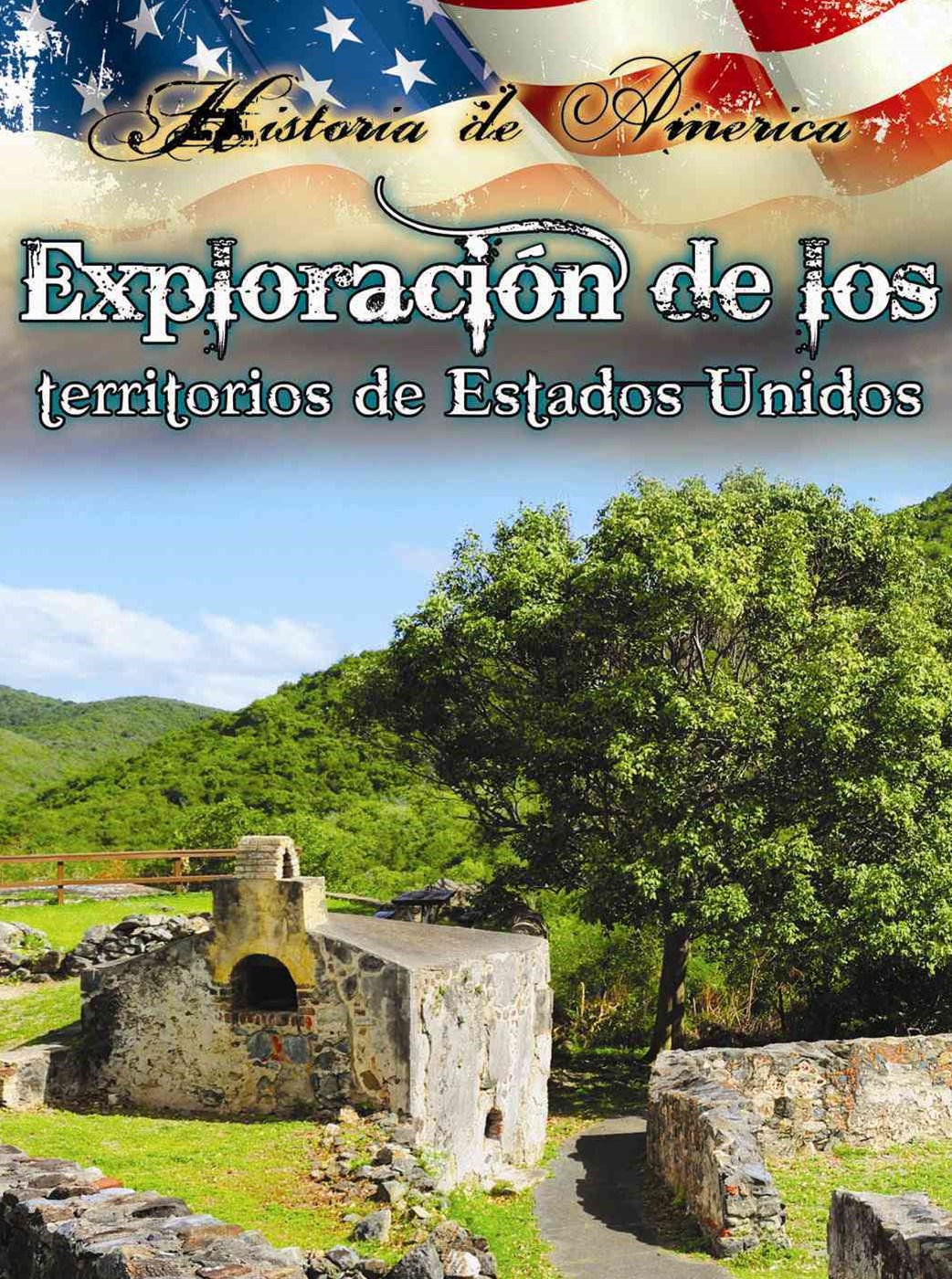 Explorac+¡on de los Territorios de Estados Unidos