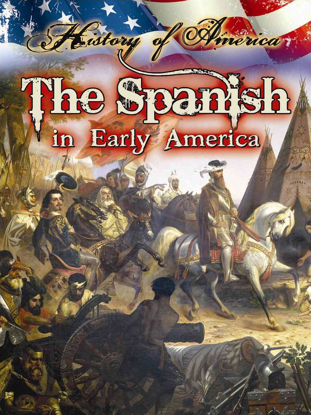 The Spanish in Early America