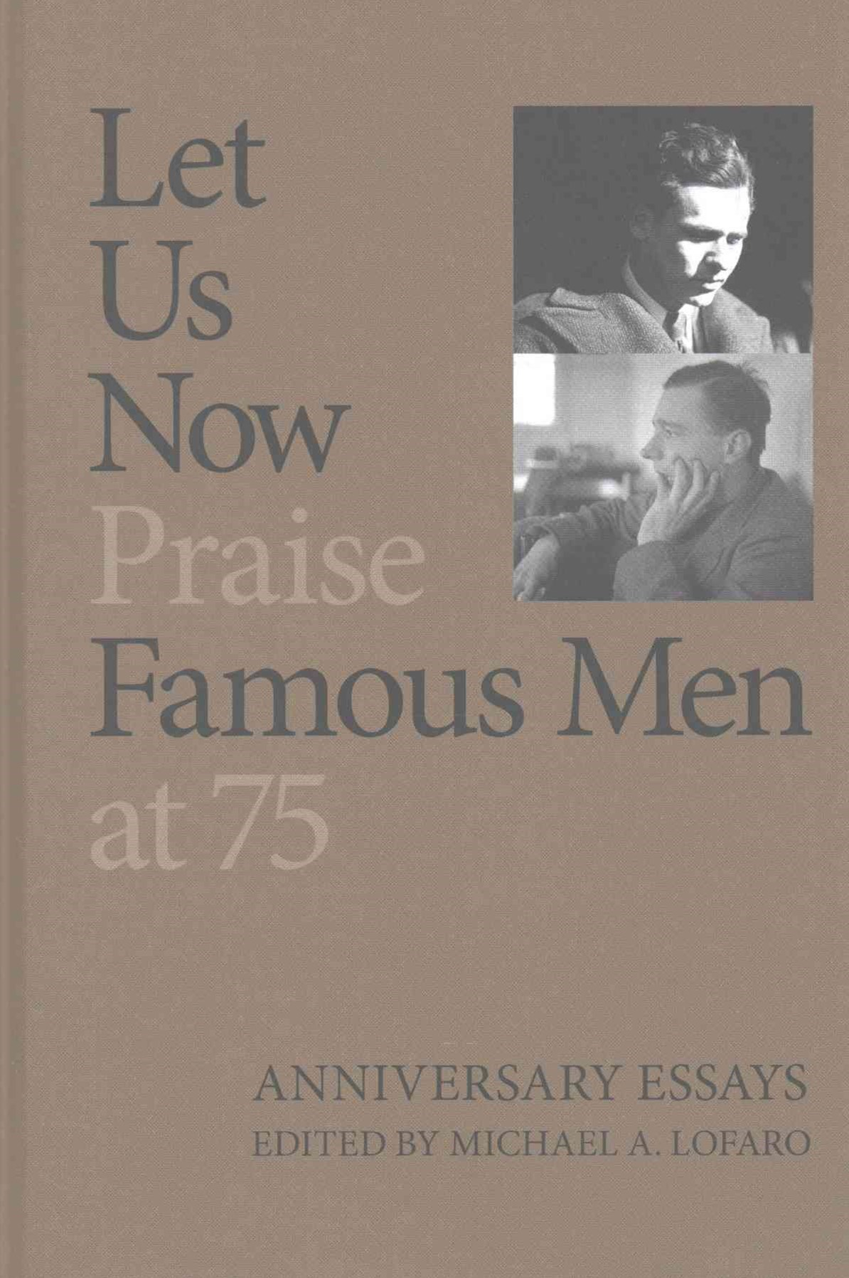 Let Us Now Praise Famous Men at 75