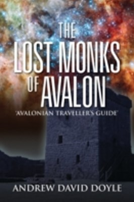 Lost Monks Of Avalon
