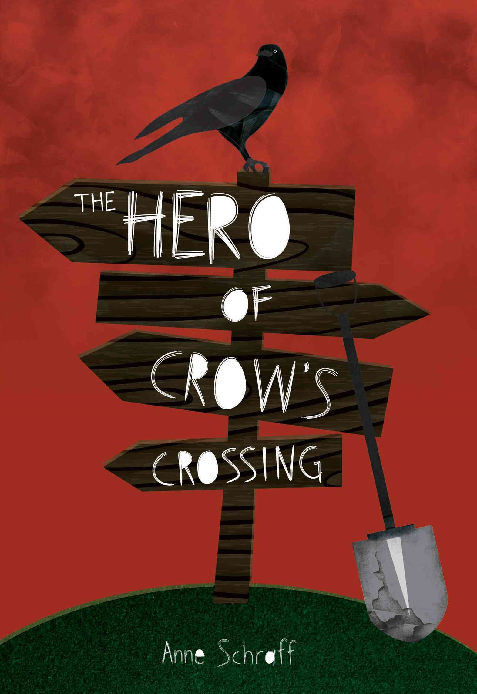 The Hero at Crow's Crossing
