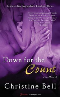 Down for the Count by Christine Bell (9781622668229) - PaperBack - Romance Modern Romance