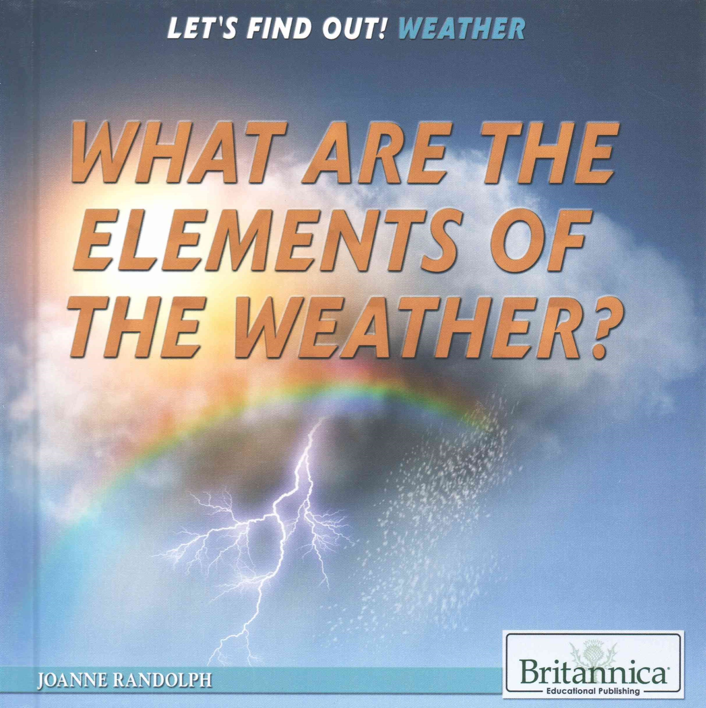 What Are the Elements of Weather?