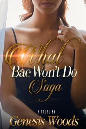 What Bae Won't Do Saga