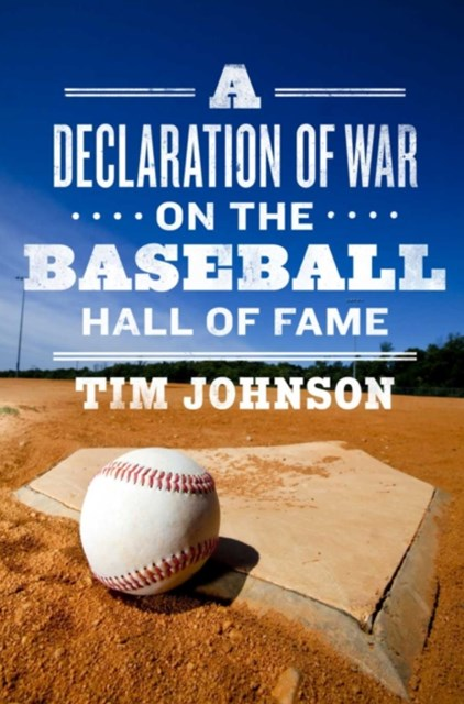 Declaration of WAR on the Baseball Hall of Fame