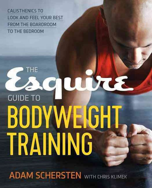 Esquire Guide to Bodyweight Training