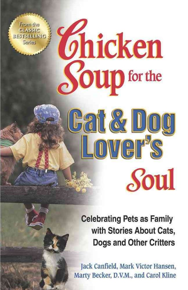 Chicken Soup for the Cat and Dog Lover's Soul