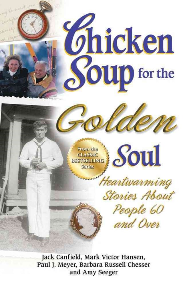 Chicken Soup for the Golden Soul