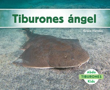 Tiburones ángel (Angel Sharks) - Non-Fiction Animals