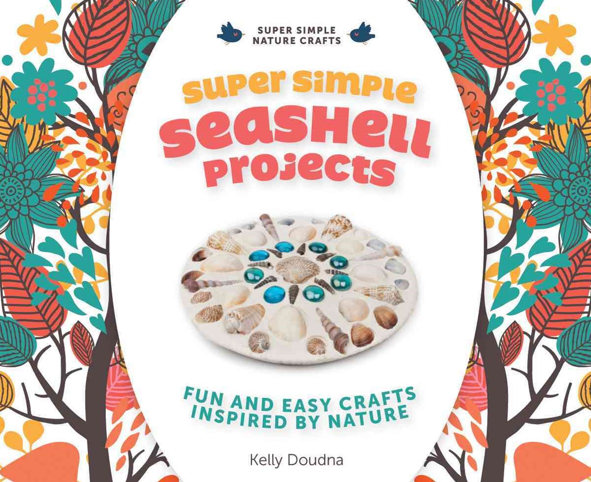 Super Simple Seashell Projects