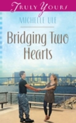 (ebook) Bridging Two Hearts