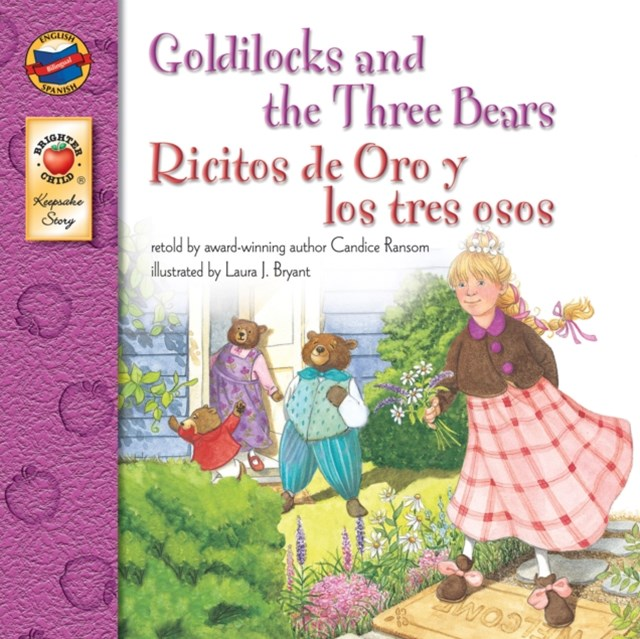 Goldilocks and the Three Bears, Grades PK - 3