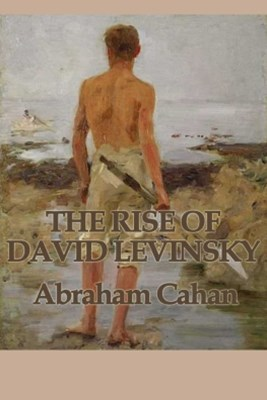The Rise of David Levinsky