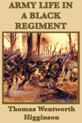 (ebook) Army Life in a Black Regiment