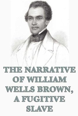 (ebook) The Narrative of William Wells Brown, A Fugitive Slave