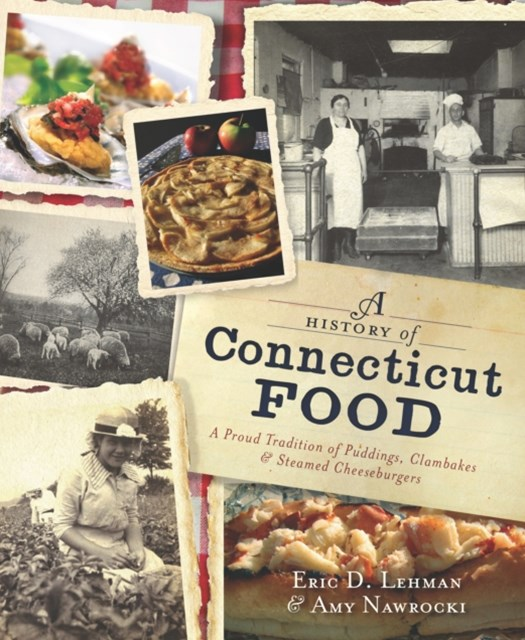 History of Connecticut Food