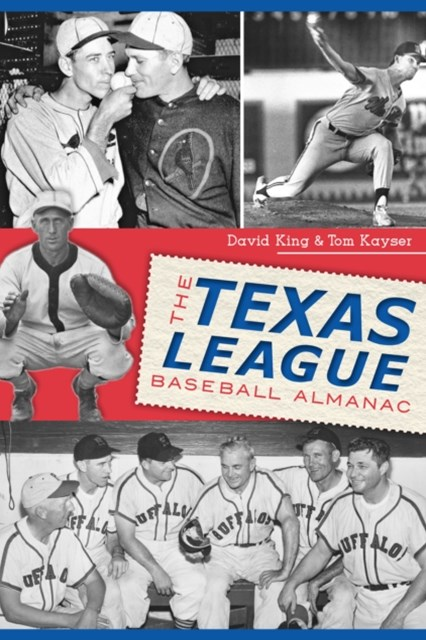 Texas League Baseball Almanac