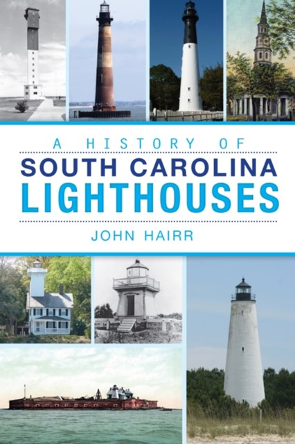 History of South Carolina Lighthouses