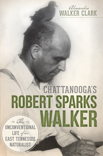 (ebook) Chattanooga's Robert Sparks Walker