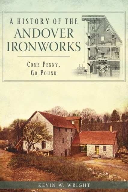 History of the Andover Ironworks