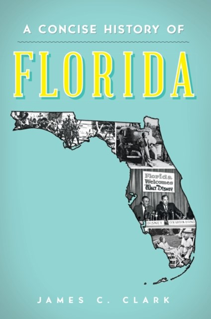 Concise History of Florida