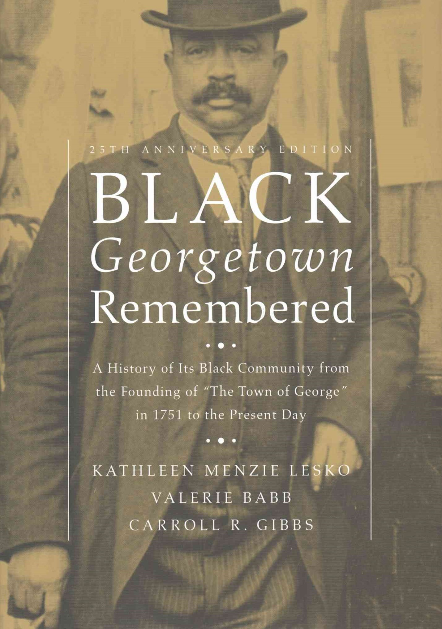 Black Georgetown Remembered
