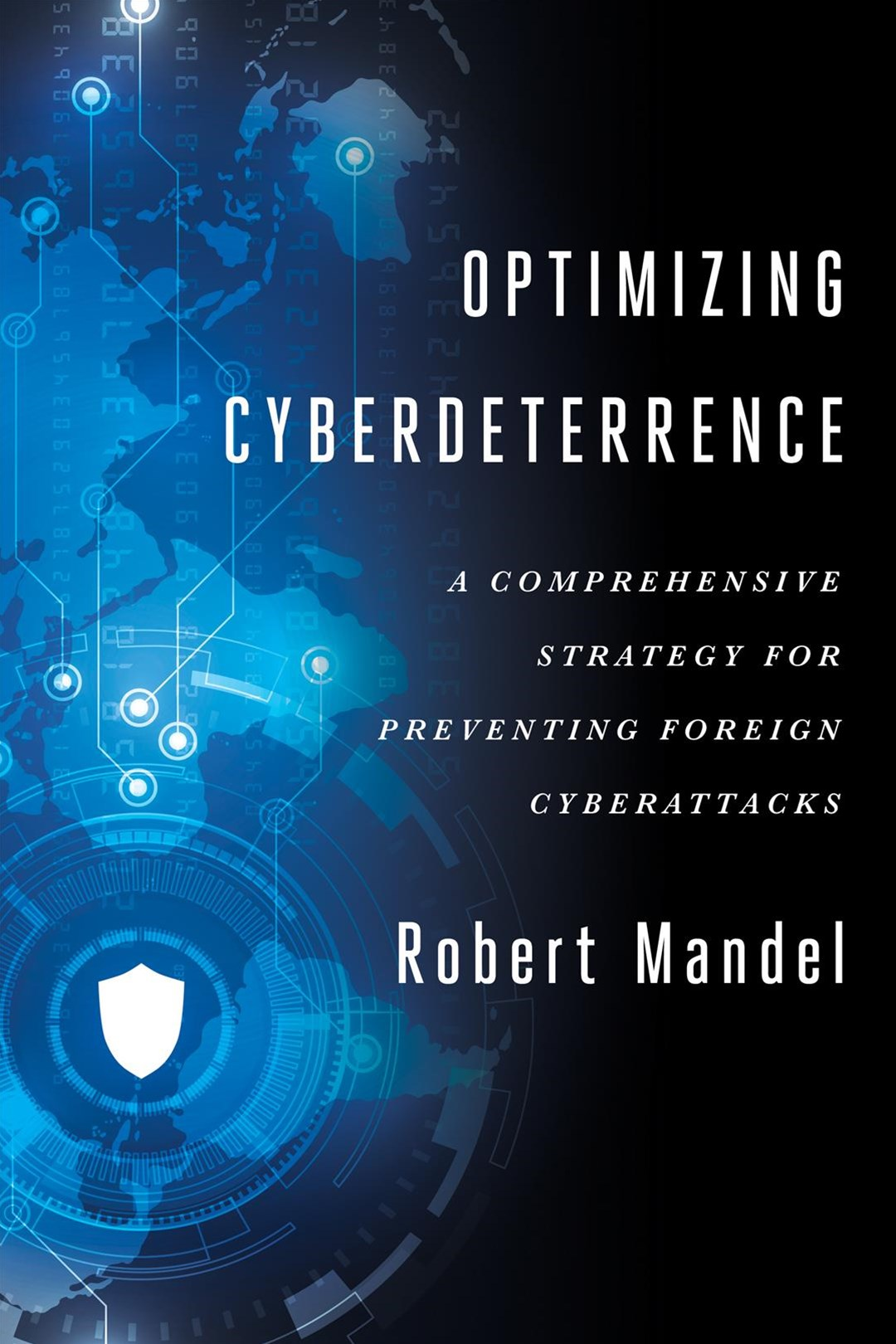 Optimizing Cyberdeterrence