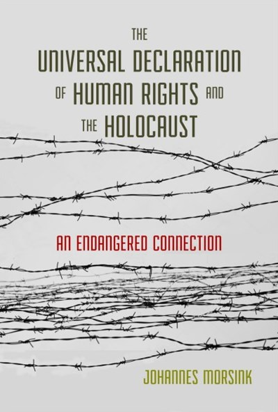 The Universal Declaration of Human Rights and the Holocaust