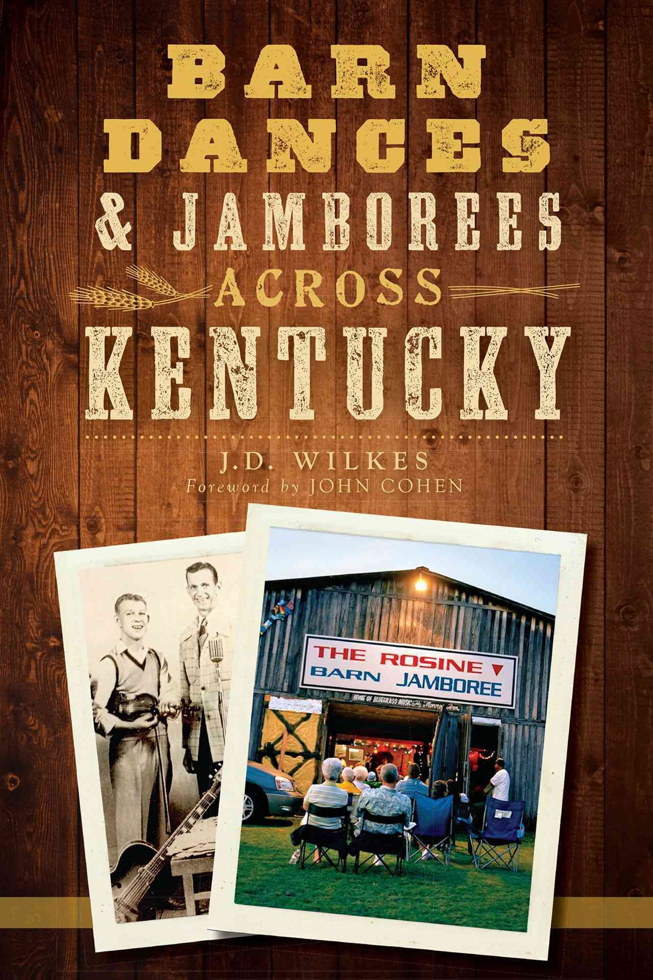 Barn Dances and Jamborees Across Kentucky