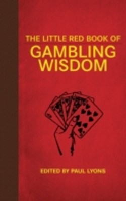 Little Red Book of Gambling Wisdom