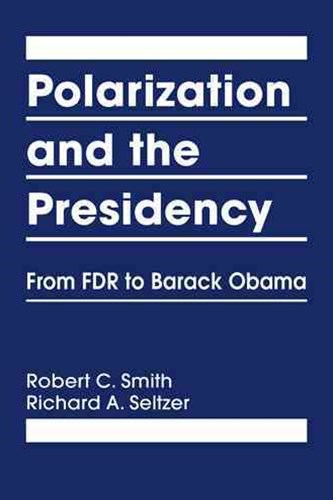 Polarization and the Presidency