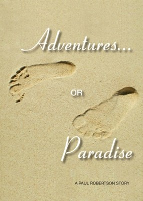Adventures or Paradise