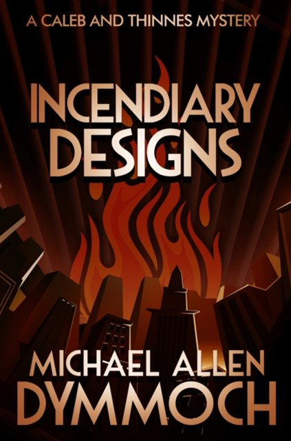Incendiary Designs