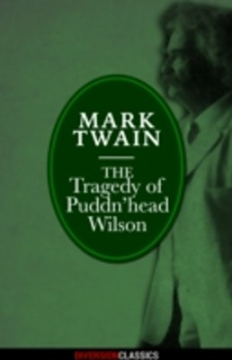 Tragedy of Pudd'nhead Wilson (Diversion Classics)