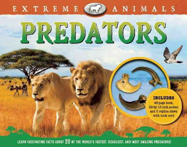 Extreme Animals: Predators
